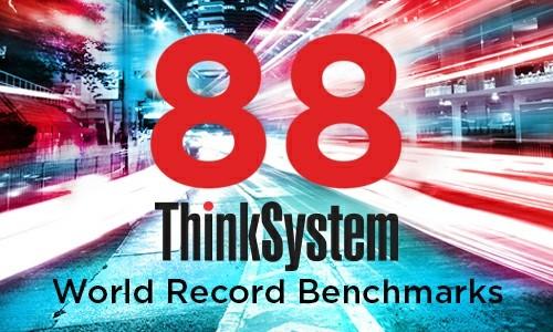 继续保持行业领先,联想服务器坐拥88项基准测试世界纪录